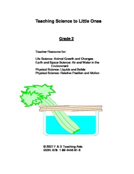 Teaching Science to Little Ones - A Year of Lesson Plans for Grade 2 Science