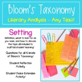 Teaching Setting with Bloom's Taxonomy - Literary Analysis