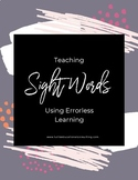 Teaching Sight Words Using Errorless Learning (preK-2)
