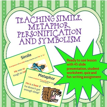Teaching Simile, Metaphor, Personification & Symbolism