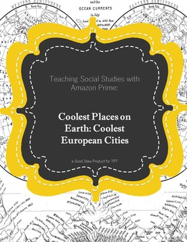 Teaching Social Studies with Amazon- Viewing Guide: Coolest Cities in Europe