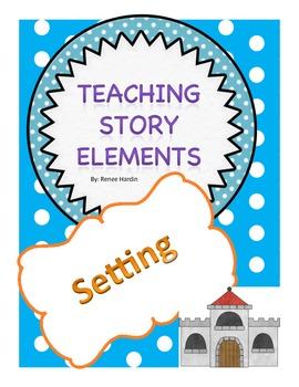 Teaching Story Elements: Setting