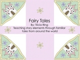 Teaching Story Elements through Fairy Tales