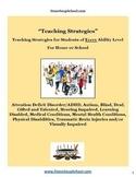 Teaching Strategies Bundle ADD, AS, Blind, Deaf, GS, HH, LD, MH, PD, SL, TBI, VI