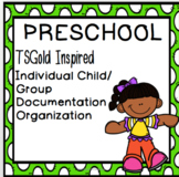 TSG Inspired Preschool Individualized and Group Documentat