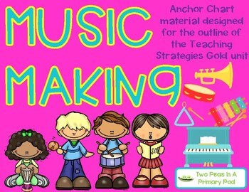 Teaching Strategies Gold Music Making Anchor Chart