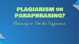 Teaching Students the Difference Between Paraphrasing and Plagiarizing