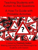 Teaching Students with Autism to Ask Questions: Guide with