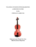 Teaching Students with Disabilities-A Resource Guide for the Strings Classroom