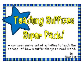 Teaching Suffixes Super Pack - CCSS Aligned