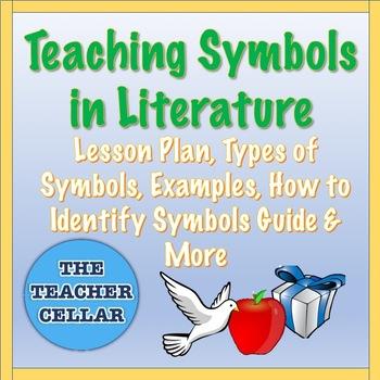 Teaching Symbols In Literature By The Teacher Cellar Tpt
