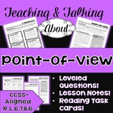 Teaching & Talking about Point-of-View: Notes, Leveled Que