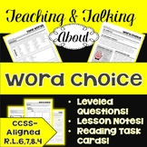 Teaching & Talking about Word Choice: Lessons, Leveled Que