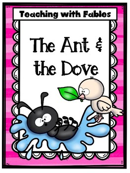 Teaching Text Evidence With Fables: The Ant & the Dove