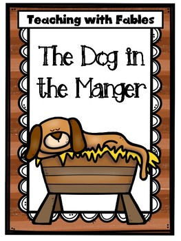 Teaching Text Evidence With Fables: The Dog in the Manger