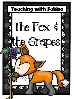 Teaching Text Evidence With Fables: The Fox & the Grapes