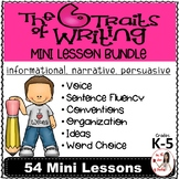 Six Traits of Writing Lesson Plan BUNDLE: Informative, Narrative & Persuasive