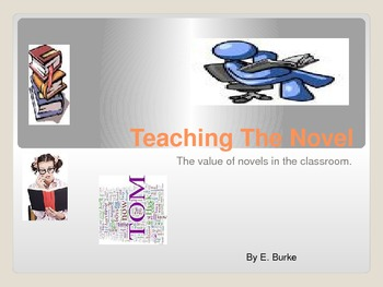 Teaching The Novel