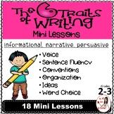 Six Traits of Writing Mini Lessons: Narrative, Informational & Persuasive Gr 2-3