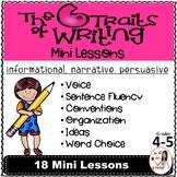 Six Traits of Writing Mini Lessons: Narrative, Informational & Persuasive Gr 4-5