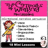 Six Traits of Writing Lesson Plans: Narrative, Informational & Persuasive Gr K-1