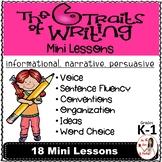 Six Traits of Writing Mini Lessons: Narrative, Informational & Persuasive Gr K-1