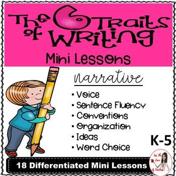 Six Traits of Writing Mini Lessons: Narrative