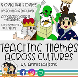 Teaching Themes Across Cultures w/ Annotations