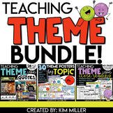 Teaching Theme BUNDLE! - Close Reading Strategies, Quotes, Posters