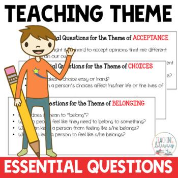 Teaching Theme Essential Questions