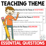 Teaching Theme Essential Questions