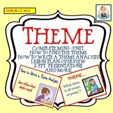 Teaching Theme Mini-Unit