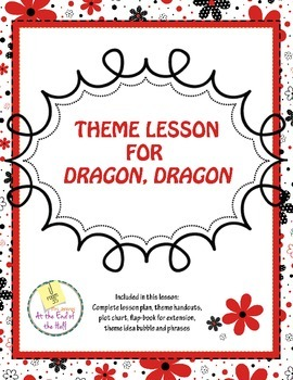 Teaching Theme Using Dragon, Dragon - complete lesson!
