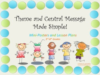 """""""Teaching Theme and Central Message Made Simple!"""""""
