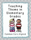 Teaching Theme in Elementary Grades