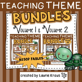 Teaching Theme with Aesop's Fables Bundles -  Volume One & Volume Two