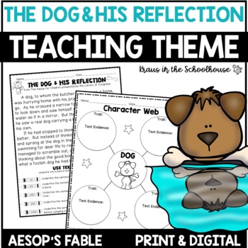 Teaching Theme with Fables - The Dog and His Reflection