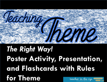 Teaching Theme...The Right Way! Handouts with Flashcards and Project!