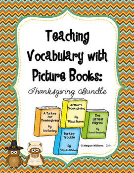 Teaching Tier 2 Vocabulary with Picture Books: Thanksgiving Bundle
