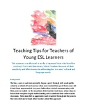 Teaching Tips for Teachers of Young ESL Learners: Pre-K - Elememntary