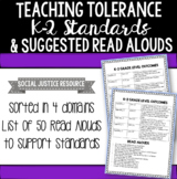 Teaching Tolerance K - 2 Standards and Suggested Read Alouds