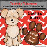 Teaching Tolerance in Small Group Sessions, Grades 3-5