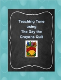Teaching Tone using The Day the Crayons Quit