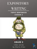 Informational Expository Writing Grade 2 Topic Sentence Video Writing Lady