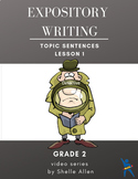 Informational Expository Writing Grade 2 Topic Sentence Vi