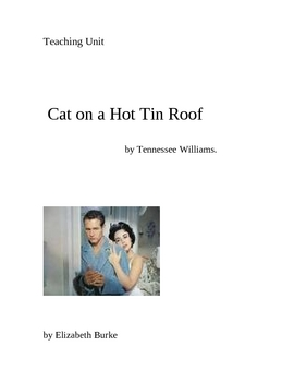Teaching Unit-Cat on A Hot Tin Roof by Tennessee williams