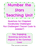 Teaching Unit: Number the Stars! Aligned to Common Core!