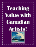 Teaching Value With Canadian Artists
