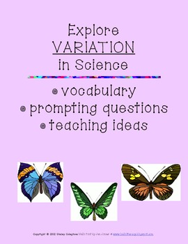 Teaching Variation in Science: vocabulary, prompting questions, & teaching ideas