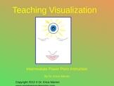 Teaching Visualization Intermediate Power Point Instruction